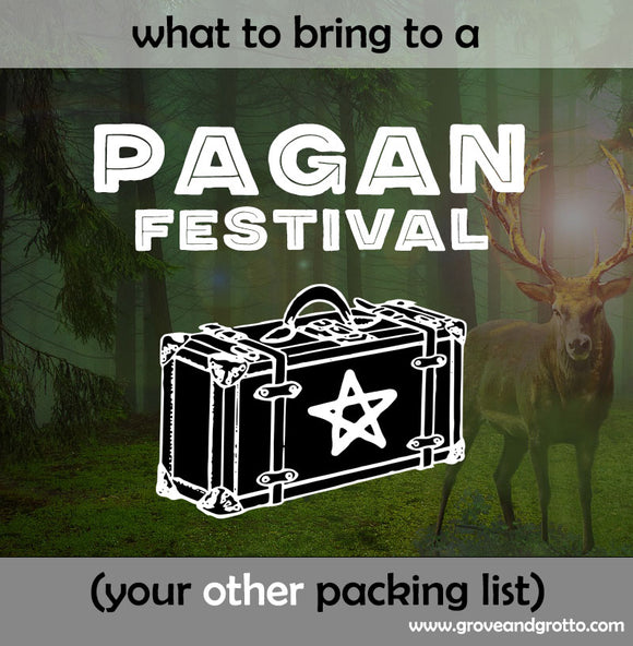 What to bring to a Pagan festival: Your other packing list