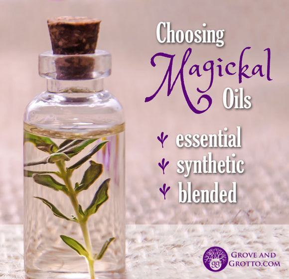 Choosing magickal oils