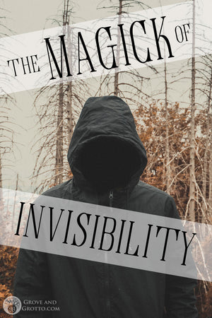 The magick of invisibility