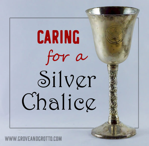 Caring for a silver chalice
