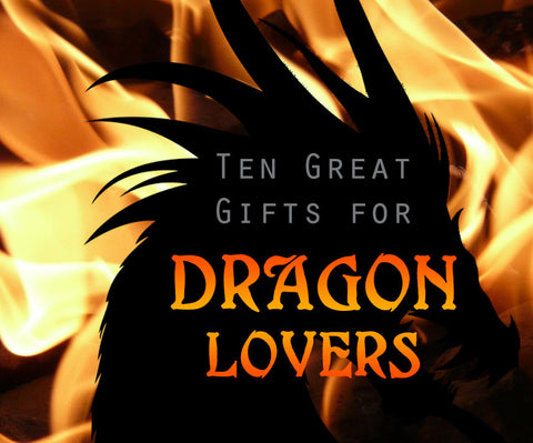 Gifts for Dragon Lovers