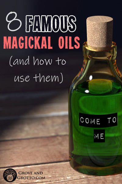 Eight famous magickal oils