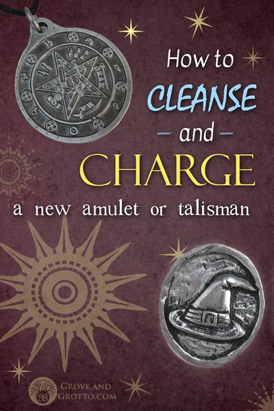 How to cleanse and charge a new amulet or talisman