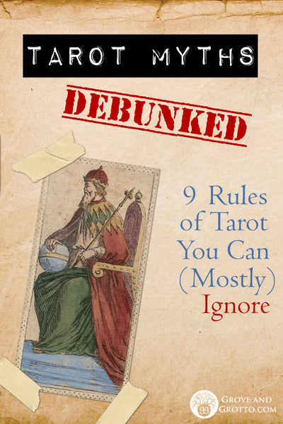 Tarot myths debunked: 9 rules of Tarot you can (mostly) ignore