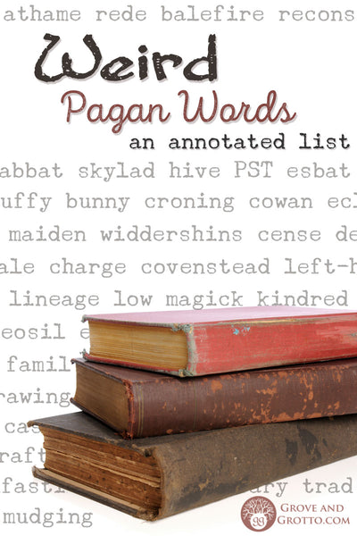 Weird Pagan words: An annotated list