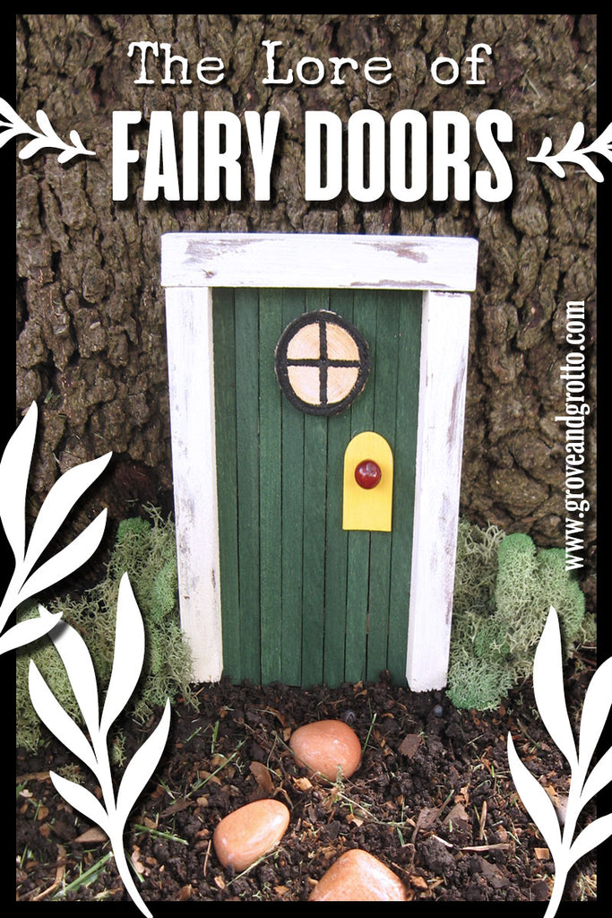 The lore of fairy doors – Grove and Grotto