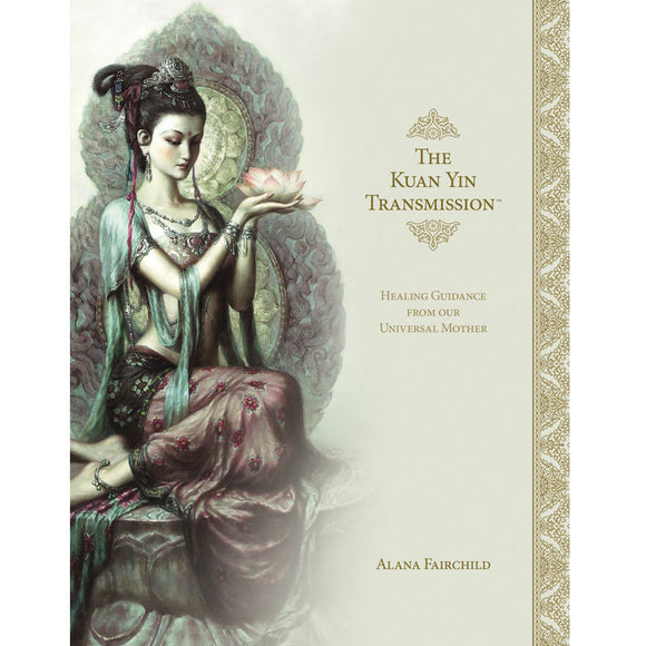 The Kuan Yin Transmission (Signed Book)