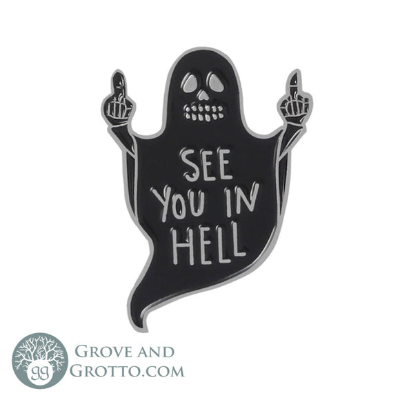 See You In Hell Enamel Pin - Grove and Grotto