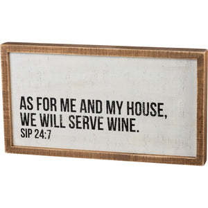 As For Me And My House, We Will Serve Wine Wood Sign