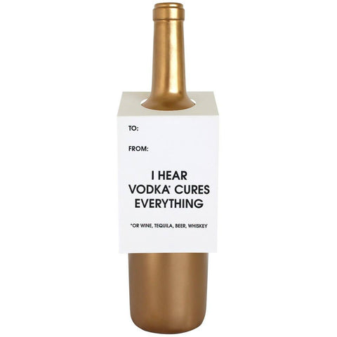 Chez Gagné - Vodka Cures Everything Wine & Spirit Tag - Singles