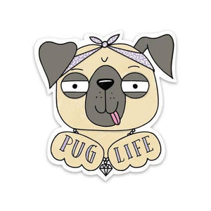 Big Moods - Pug Life Sticker