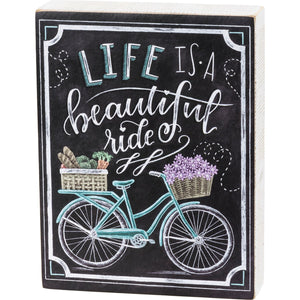 Life Is A Beautiful Ride Chalk Art Sign