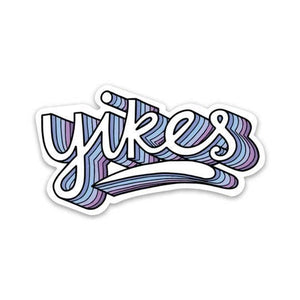 Big Moods - Yikes Sticker - Lettering