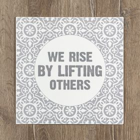 We Rise By Lifting Others Metal Wall Art