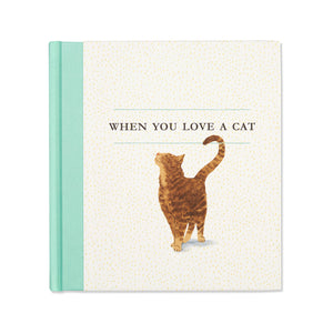 When You Love A Cat- Book