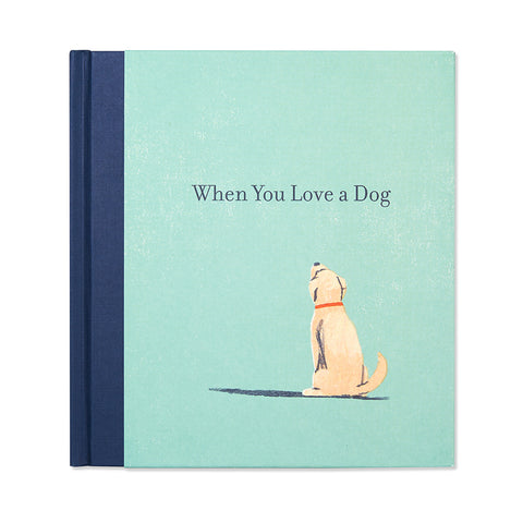 When You Love A Dog- Book