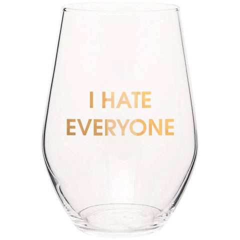 Chez Gagné - I Hate Everyone Wine Glass
