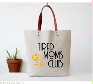 Fun Club - Tired Moms Club Tote Bag