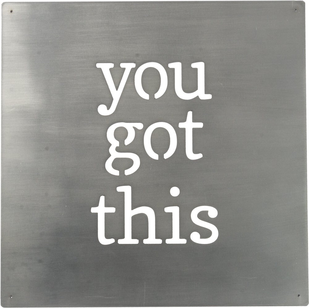 Metal Wall Art: You Got This