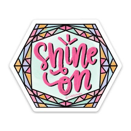 Sticker - Shine On