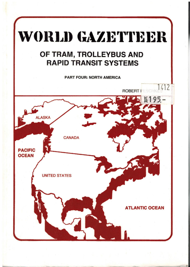 World Gazetteer of Tram, Trolleybus and Rapid Transit Systems