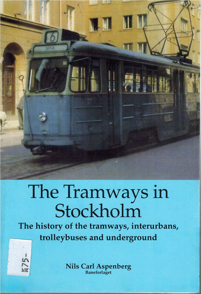 The Tramways in Stockholm