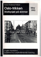 Oslotrikken - storbysjel på skinner (english translation)