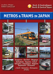 Metros & trams in Japan 2