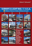 Subways & Light Rail in den USA 3: Mittlerer Westen & Süden
