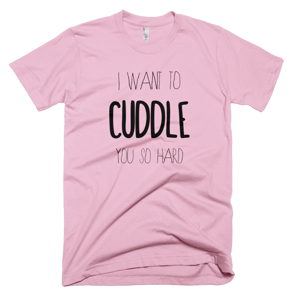 want to cuddle