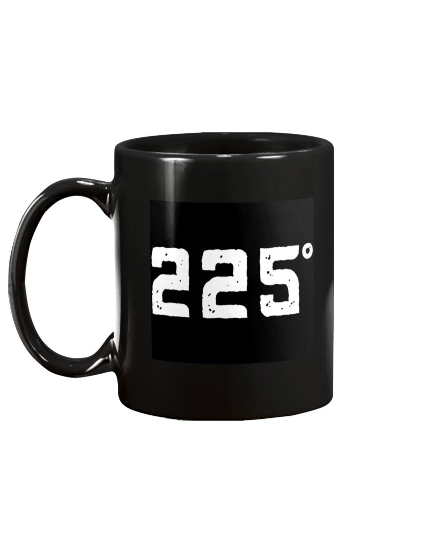 225 Degrees Fahrenheit Mug Apparel Fuel 15oz, Black Black 15Oz