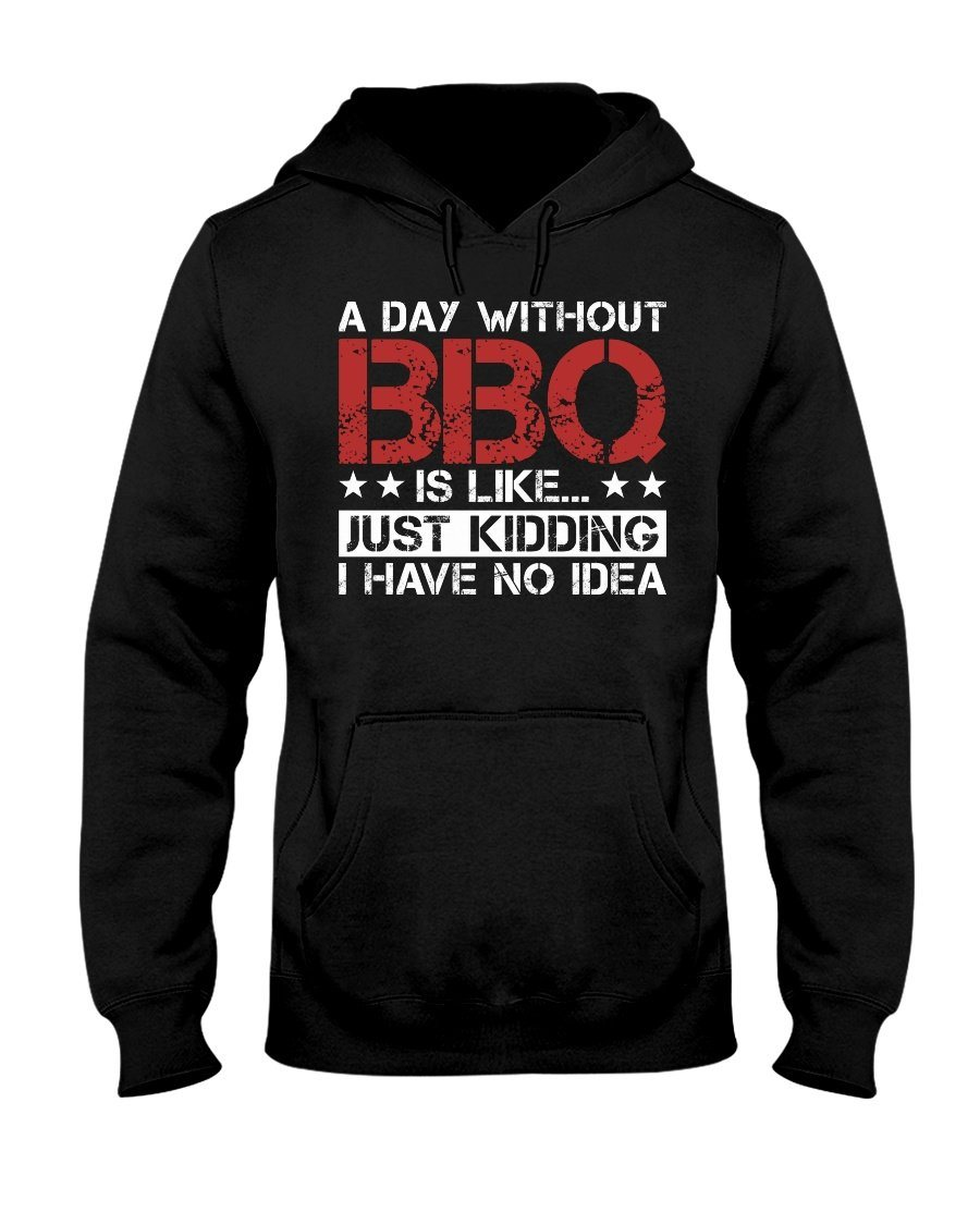 A Day Without BBQ Apparel Fuel Dark Colored Hoodie Black S