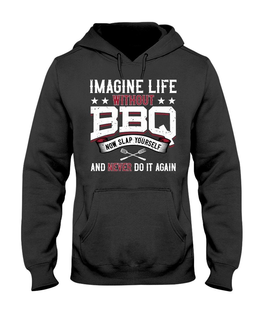 Imagine Life Without BBQ Apparel Fuel Dark Colored Hoodie Black S