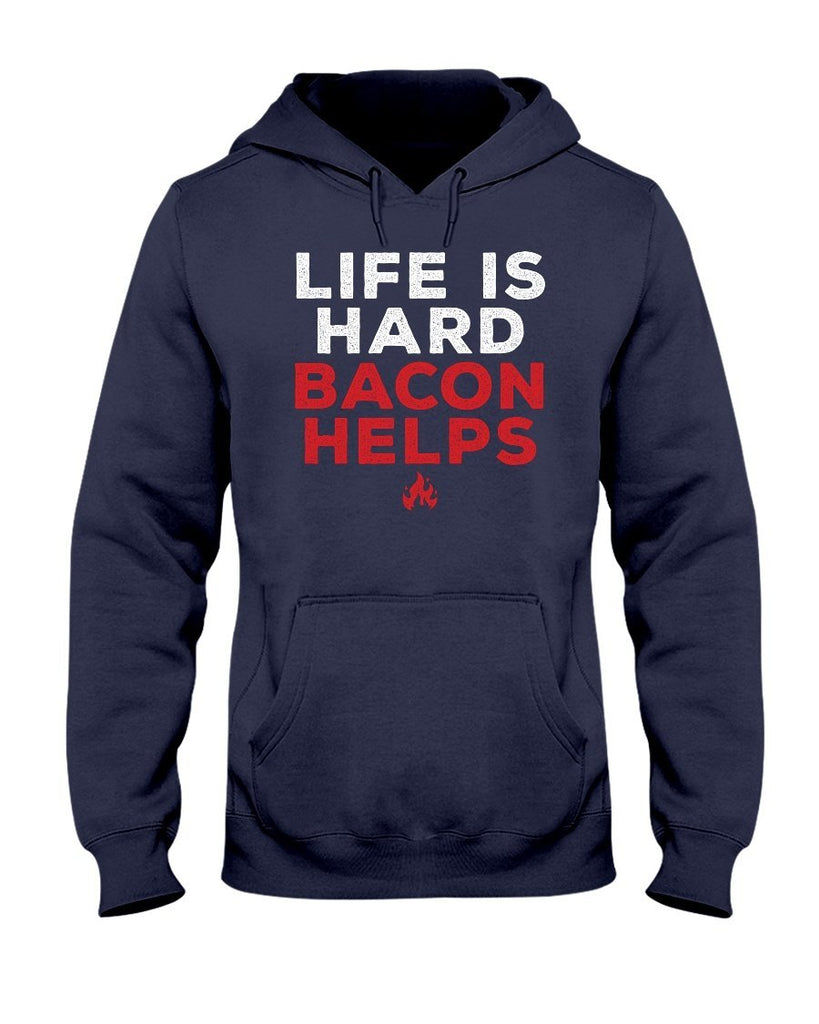 Life Is Hard, Bacon Helps | Grilling BBQ Hoodie Sweatshirts Fuel Navy S