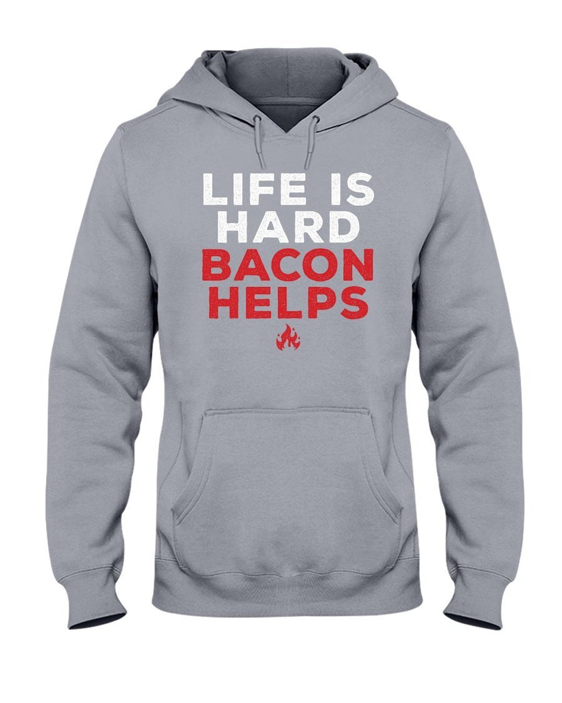 Life Is Hard, Bacon Helps | Grilling BBQ Hoodie Sweatshirts Fuel Sports Grey S