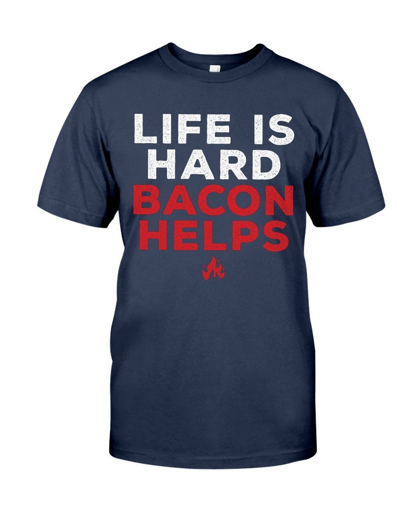 Life Is Hard, Bacon Helps | Grilling BBQ T-Shirt Apparel Fuel Navy S