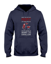 Load image into Gallery viewer, Once You Put My Meat In Your Mouth You're Going To Want To Swallow | Grilling BBQ Hoodie Sweatshirts Fuel Navy S