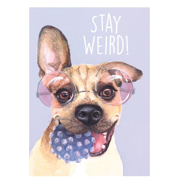 Card - Stay Weird