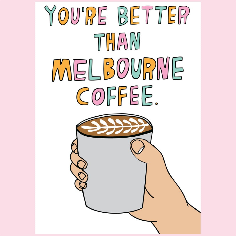 Card - Better than Coffee