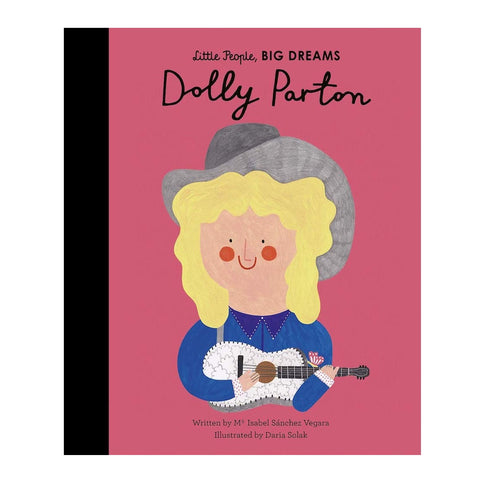 Dolly Parton Book (Little People, BIG DREAMS)