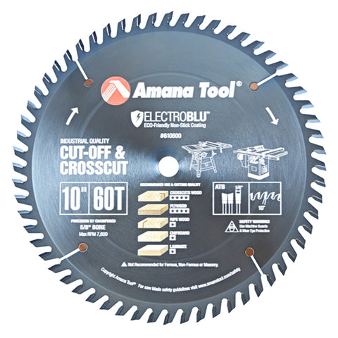 AMANA 610600C Electro-Blu™ Carbide Tipped Cut-Off & Crosscut 10″ Dia, 60T ATB, 10°, 5/8″ Bore