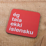 I Don't Speak Icelandic - Set of 6 Cork Coasters
