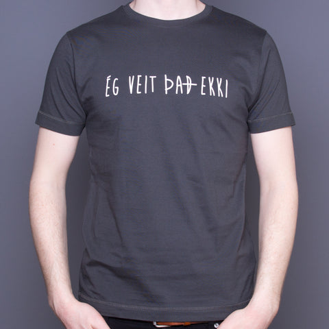 I don't know (Icelandic) - T-Shirt - Gray - Idontspeakicelandic