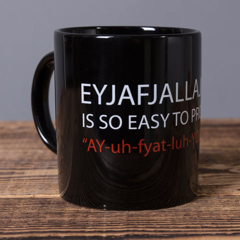 Eyjafjallajökull Is So Easy to Pronounce - Ceramic mug - Black - Idontspeakicelandic