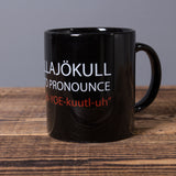 Eyjafjallajökull Is So Easy to Pronounce - Ceramic mug - Black