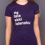 I Don't Speak Icelandic - Womens T-Shirt - Purple