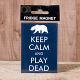 Keep Calm and Play Dead - Magnet - Idontspeakicelandic