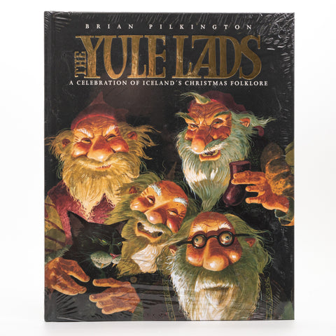 The Yule Lads - A Celebration of Iceland's Christmas Folklore - Book - Idontspeakicelandic