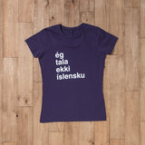 I Don't Speak Icelandic - Womens T-Shirt - Purple - Idontspeakicelandic
