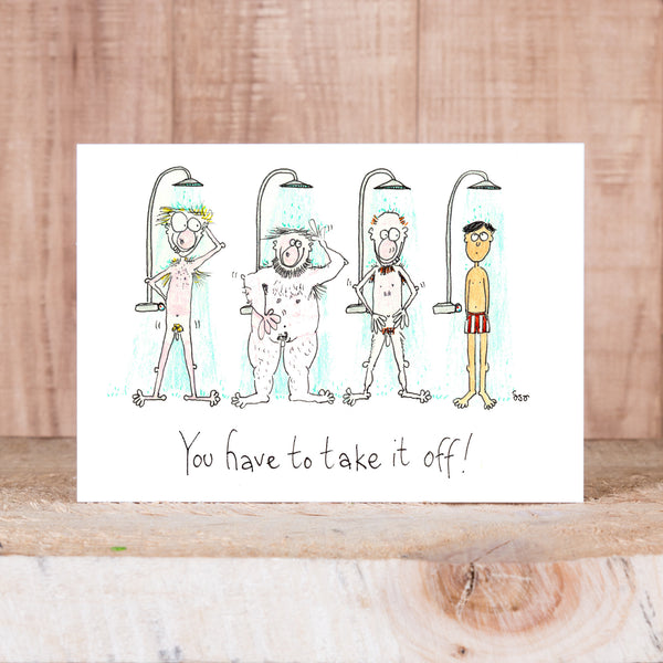 Postcard - You Have to Take it Off - Men